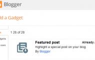 Widget Baru di Blogger Sekarang Ada Featured Post