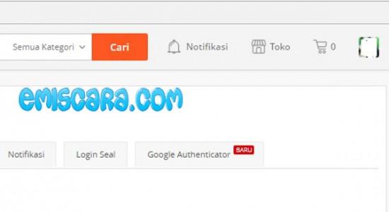 Kegunaan Google Authenticator Pada Akun Tokopedia