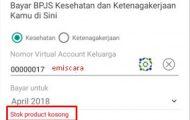 Bayar BPJS di Tokopedia Tapi Stok Kosong Uangnya Masuk Kemana?